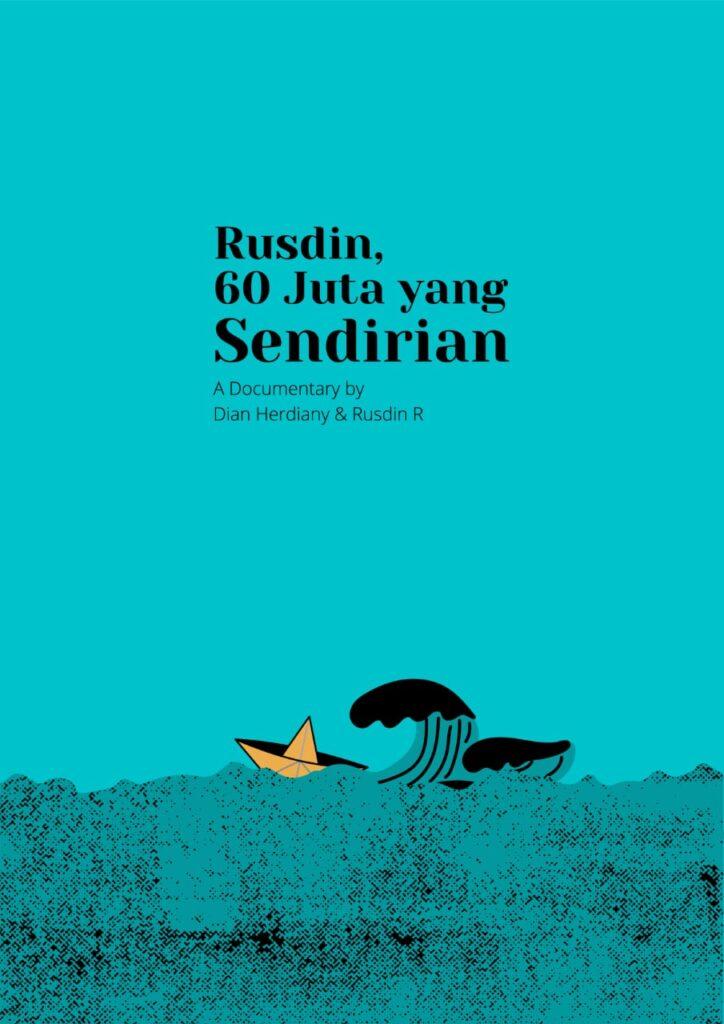 Rusdin, 60 Juta yang Sendirian